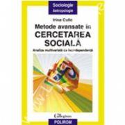 Metode avansate in cercetarea sociala. Analiza multivariata de interdependenta