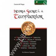 Istoria Secreta A Templierilor