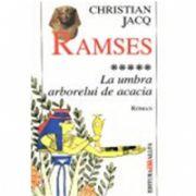 RAMSES. VOL. 5: LA UMBRA ARBORELUI DE ACACIA