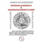 Conjuratia iluminatilor si organizatiile secrete moderne