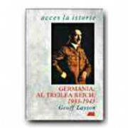 GERMANIA: AL TREILEA REICH, 1933 - 1945
