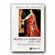 FRANTA SI CARDINALII, 1610-1661