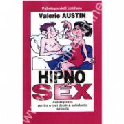 Hipnosex - Autohipnoza pentru o mai deplina satisfactie sexuala