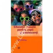 Educatie sexuala pentru copii si adolescenti