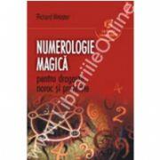 Numerologie magica pentru dragoste, noroc si protectie