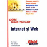 INTERNET SI WEB. GHID COMPLET