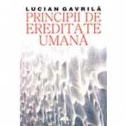PRINCIPII DE EREDITATE UMANA