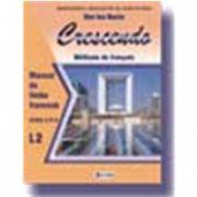 Limba franceza (L2) - Crescendo. Manual clasa a X-a