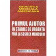 PRIMUL AJUTOR IN STARILE DE URGENTA PANA LA SOSIREA MEDICULUI
