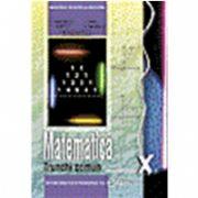Matematica, manual pentru clasa a X-a. Trunchi comun (Constantin Nastasescu)