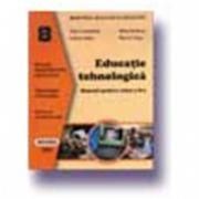 Educatie tehnologica. Manual cls. a VIII-a