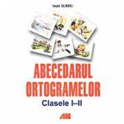 ABECEDARUL ORTOGRAMELOR. CLASELE I - II