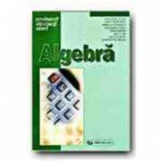 ALGEBRA (PENTRU PERFECTIONAREA PROFESORILOR)