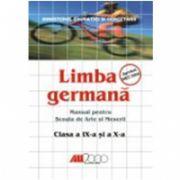 LIMBA GERMANA MANUAL PENTRU SCOALA DE ARTE SI MESERII CLASELE a IX-a SI a X-a