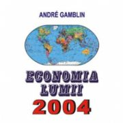 ECONOMIA LUMII 2004