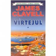Virtejul. Volumele I si II (James Clavell)