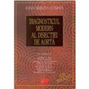 DIAGNOSTICUL MODERN AL DISECTIEI DE AORTA - CD INCLUS