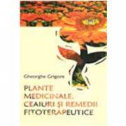 PLANTE MEDICINALE, CEAIURI SI RECOMANDARI FITOTERAPEUTICE