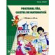 Prietenul tau, caietul de matematica (Clasa a IV-a)