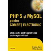 PHP 5 si MySQL pentru comert electronic