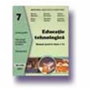 Educatie tehnologica. Manual (cls. a VII-a)