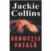Seductie fatala (Jackie, Collins)