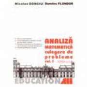 ANALIZA MATEMATICA. CULEGERE DE PROBLEME. Vol. 1
