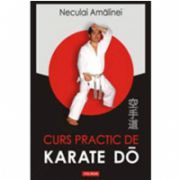 Curs practic de Karate Do. Shotokan