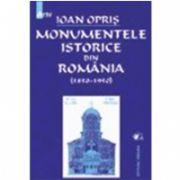 Monumentele Istorice din Romania (1850-1950)