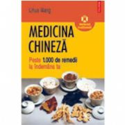 Medicina chineza. Peste 1.000 de remedii la indemina ta