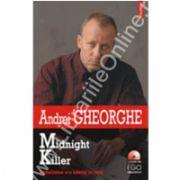 Midnight Killer. Banalitatea s-a nascut la oras (contine CD)