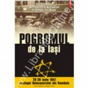 Pogromul de la Iasi (28-30 iunie 1941) - prologul Holocaustului din Romania