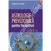 Astrologie previzionala pentru incepatori