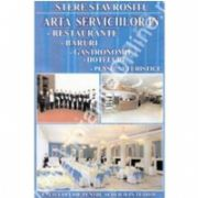 Arta serviciilor in restaurante, baruri, gastronomie, hoteluri, pensiuni