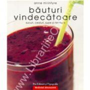 Baturi vindecatoare, sucuri, ceaiuri, supe si nectare