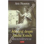 Adevarul despre Sascha Knisch