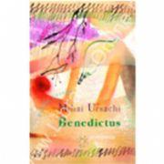 Benedictus. Poezii perene