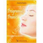 Programul Pranic Evoluţie plăcută şi eficientă