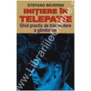INIŢIERE ÎN TELEPATIE - Ghid practic de transmitere a gândurilor