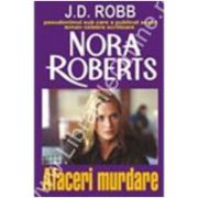 Afaceri Murdare(Nora Roberts)