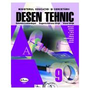 Desen tehnic. Manual pentru clasa a IX-a