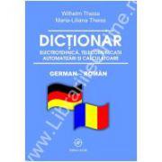 Dictionar de electrotehnica, telecomunicatii, automatizari si calculatoare - german-roman