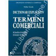 Dicţionar explicativ de termeni comerciali Român-Englez şi Englez-Român