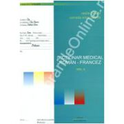 Dictionar Medical Roman - Francez.  Volumul. I