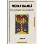 Mistica Ebraica - de la origini pana in epoca medievala