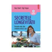 Secretele longevitatii. Gimnastica mintii, diete, combaterea stresului, sport