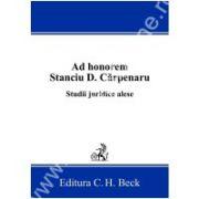 Ad honorem Stanciu D. Carpenaru. Studii juridice alese