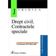 Drept civil. Contractele speciale