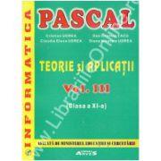 Informatica. Pascal. Teorie si aplicatii vol. III – Clasa a XI-a