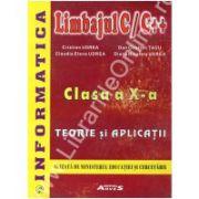 Informatica. Limbajul C/C++. Clasa a X-a –Teorie si aplictii